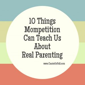 10 Things Mompetition Can Teach Us About Real Parenting