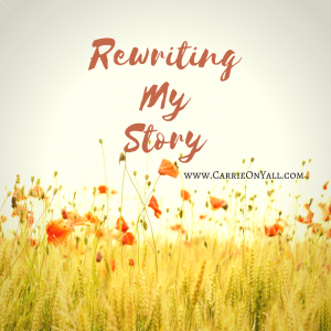 Rewriting My Story