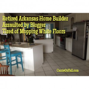 Retired Arkansas Home Builder Assaulted by Blogger Tired of Mopping White Floors